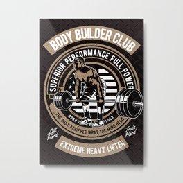 Body Builder - Retro Heavy Lifter - Club, American Body Building Metal Print