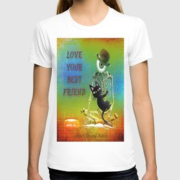 """Love your best friend"" ( Whim and Monsieur Bone) By Batkei and Joe Ganech T-shirt"