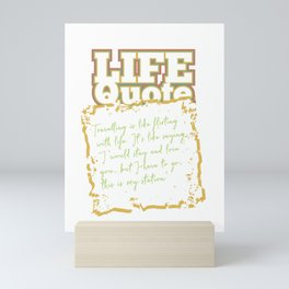 Flirting with Life /Positive Quote Mini Art Print