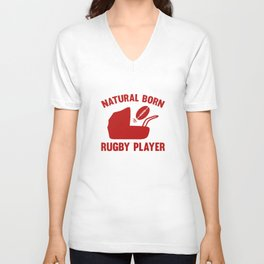 Natural Born Rugby Player Unisex V-Neck