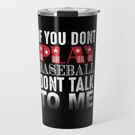 I Love Baseball Travel Mug