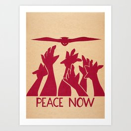 Peace Now Art Print
