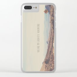 you are my greatest adventure ... Clear iPhone Case