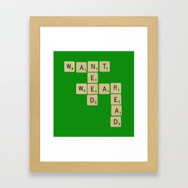 Something you want, Something you need, Something to wear and Something to read. Framed Art Print