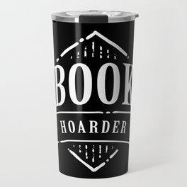 Book Hoarder BW Travel Mug