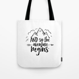 INSPIRATIONAL Quote,And So The Adventure Begins,Adventure Awaits,Kids Room Decor,Nursery Art Tote Bag