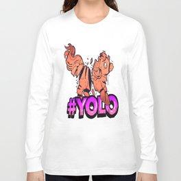 YOLO Pony Long Sleeve T-shirt