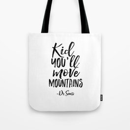 NURSERY WALL DECOR,Kid You'll Move Mountains,Dr.Seuss Quote,Kids Gift,Typography Print,Children Tote Bag