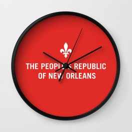 The People's Republic of New Orleans Wall Clock