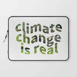 Climate Change Global Warming Is real Laptop Sleeve