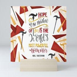 HOPE IN THE SHADOW OF FEAR Mini Art Print