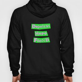 Dopeless Hope Fiend Hoody