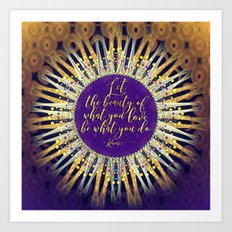 Inspire Artistry • Do What You Love Art Print