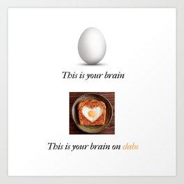 Brain on drugs Art Print