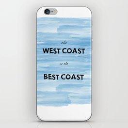 West Coast is the Best Coast - Ocean Watercolor - California Oregon Washington Pacific Love   iPhone Skin