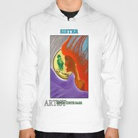 sister Hoodies featuring SISTER by KEVIN CURTIS BARR'S ART OF FAMOUS FACES