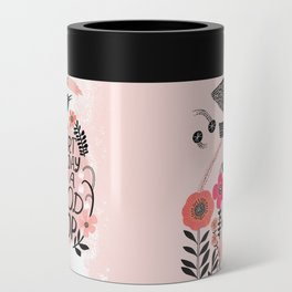 Start Each Day with a Good Poop Can Cooler