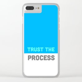 Trust the Process Clear iPhone Case