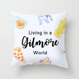 Living in a Gilmore world Throw Pillow