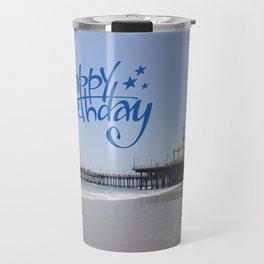 Happy Birthday Santa Monica Pier Travel Mug