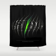 Stay Different Shower Curtain