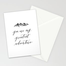 You are my greatest adventure Stationery Cards
