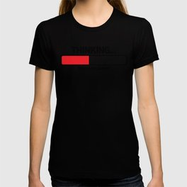 THINKING PATIENT T-shirt