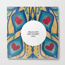 Hello Love Metal Print