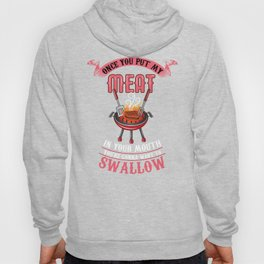 You're Gonna Want to Swallow | BBQ Barbecue Hoody