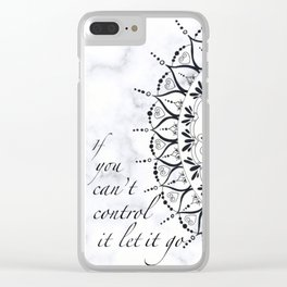 'If You Can't Control it Let it Go' Quote Mandala Clear iPhone Case