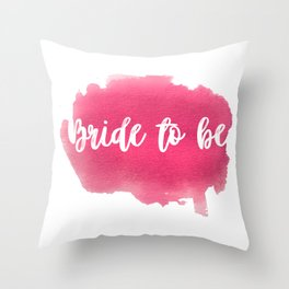 Bride to be - watercolour lettering Throw Pillow