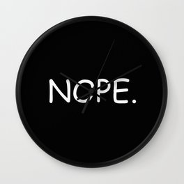 #NOPE Wall Clock
