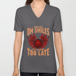 When the DM Smiles It's Already Too Late Dice Pun Unisex V-Neck