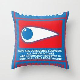 Neighborhood Watch: Warning Throw Pillow