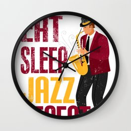 Eat Sleep Jazz Repeat Funny Gift for Saxophone Lovers Wall Clock