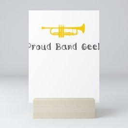Music Proud Band Geek Mini Art Print