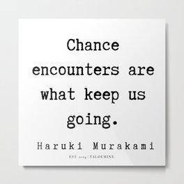 35 |  Haruki Murakami Quotes | 190811 Metal Print