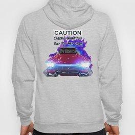 My Car Is Sensitive Hoody