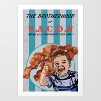 THE BROTHERHOOD OF BACON Art Print