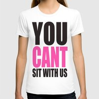 mean girls T-shirts featuring Mean Girls Quote by TurquoisedHearts
