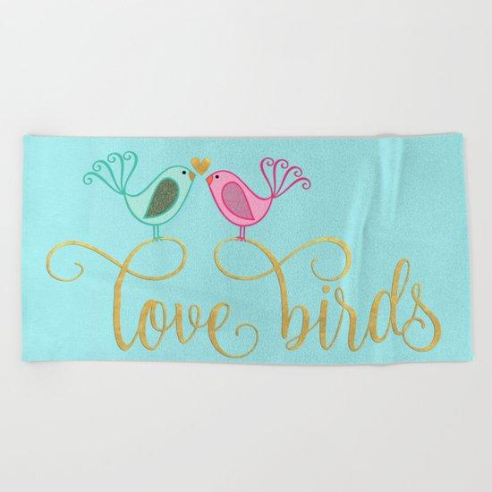 LOVE birds I - Cute watercolor illustration and Typography on aqua Beach Towel