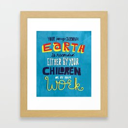 Your passage through earth... Framed Art Print