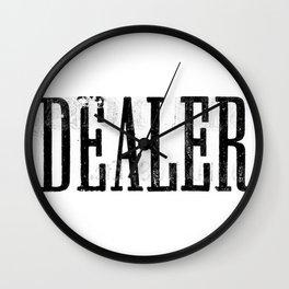 DEALER Wall Clock