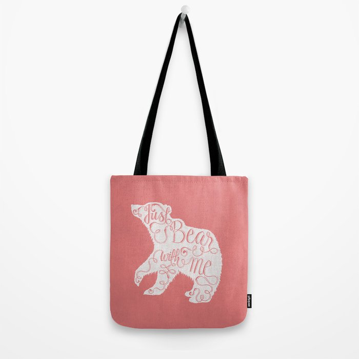 BEAR WITH ME - PINK Tote Bag