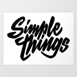 Simple Things lettering Art Print