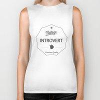 introvert Biker Tanks featuring Vintage Introvert by Introvertology