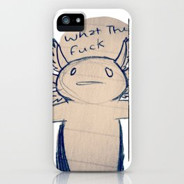 WTF Axolotl iPhone Case
