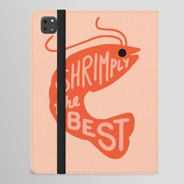 Shrimply the Best iPad Folio Case