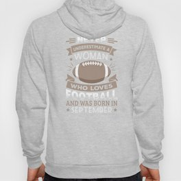 Funny Football Woman Birthday product Gift Born in September Hoody