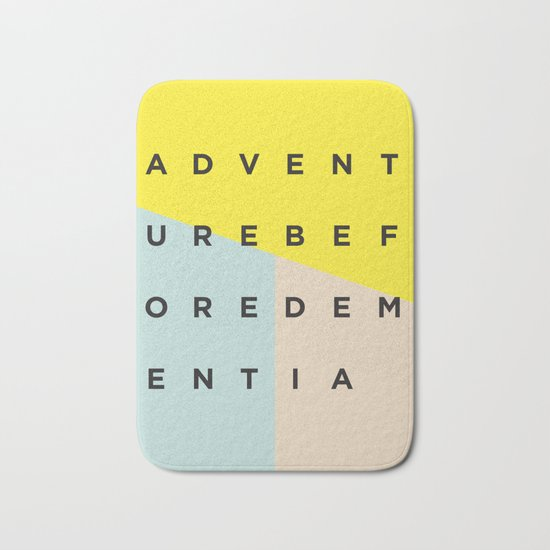 Adventure Before Dementia Bath Mat